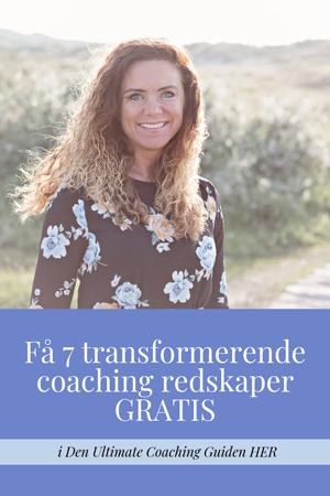 Få 7 transformerende coaching redskaper GRATIS